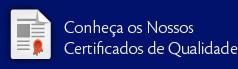 Conheça os Nossos Certificados de Qualidade